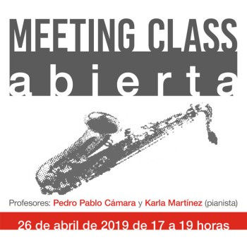 (FINALIZADA) MEETING CLASS ABIERTA – Pedro Pablo Cámara