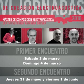 VI Jornadas de Creación Electroacústica
