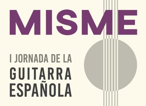 I JORNADA DE LA GUITARRA ESPAÑOLA – MISME