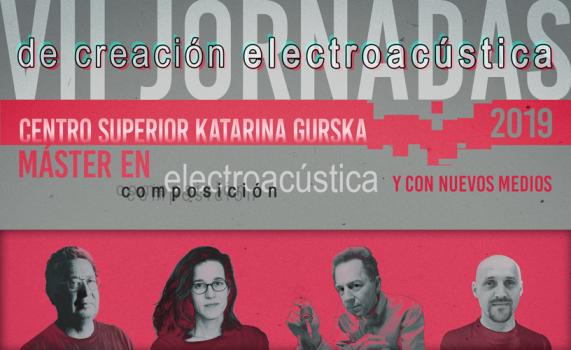 (FINALIZADAS) VII Jornadas de Creación Electroacústica