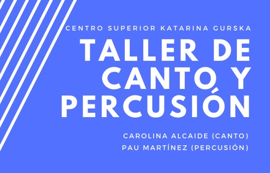 I TALLER DE CANTO Y PERCUSIÓN